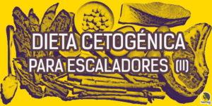 alimentos permitidos en la dieta cetogénica para escaladores