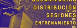 organización y distribución de las sesiones de entrenamiento de escalada