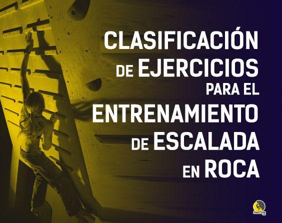 clasificación de ejercicios para el entrenamiento de escalada en roca
