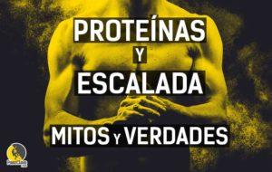 cuántas proteínas necesita un escalador