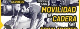 Ejercicios de movilidad de la cadera para escalada