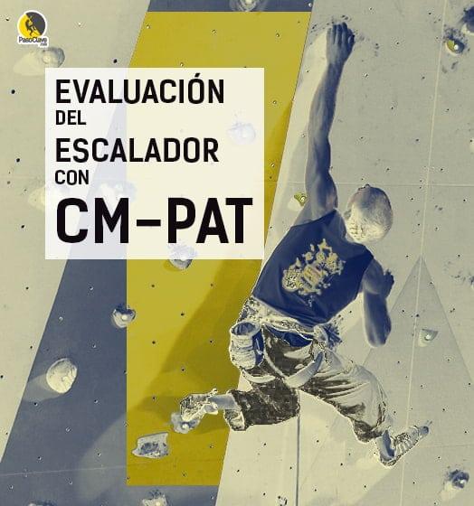 cómo evaluar a un escalador con CM-PAT