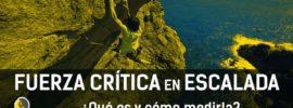 Fuerza crítica en escalada deportiva y boulder